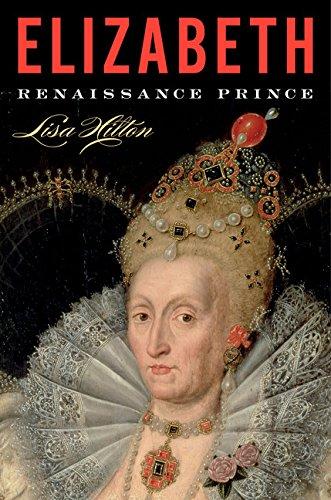 9780544577848: Elizabeth: Renaissance Prince