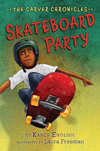 9780544582262: Skateboard Party: The Carver Chronicles, Book Two