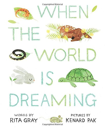 9780544582620: When the World is Dreaming
