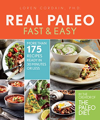 9780544582644: Real Paleo Fast & Easy: More Than 175 Recipes Ready in 30 Minutes or Less