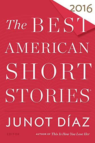 9780544582897: The Best American Short Stories 2016 (The Best American Series ®)
