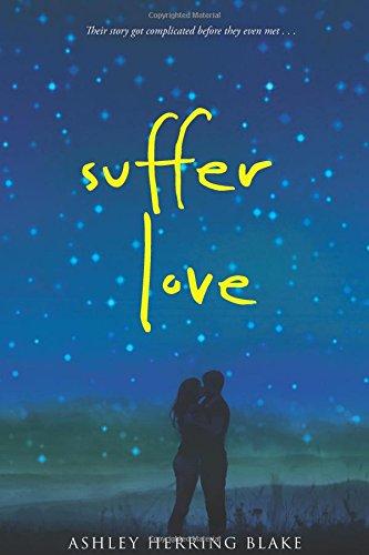 9780544596320: Suffer Love
