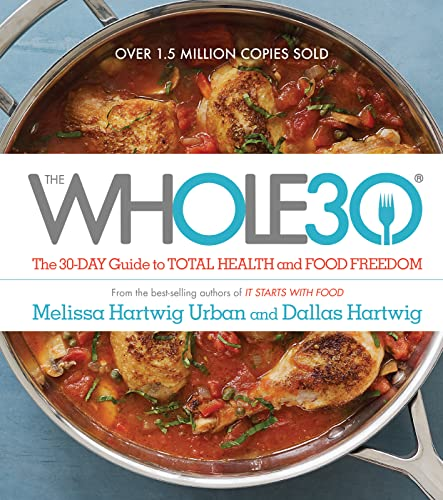 9780544609716: The Whole30: The 30-Day Guide to Total Health and Food Freedom