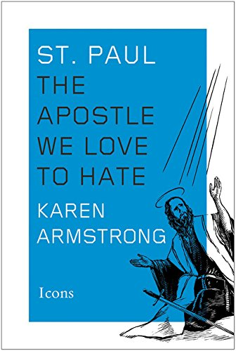 9780544617391: St. Paul: The Apostle We Love to Hate (Icons)
