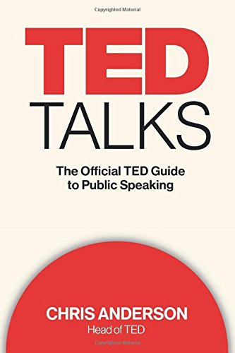 9780544634497: TED Talks: The Official TED Guide to Public Speaking