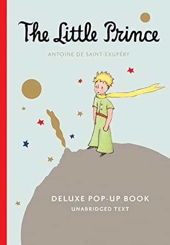 The Little Prince Deluxe Pop-Up Book (with audio) Format: Hardcover: Antoine de Saint-Exupery