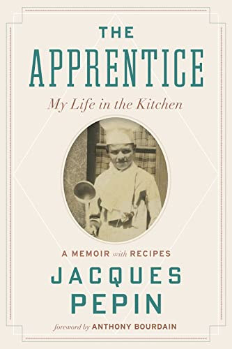 9780544657496: The Apprentice: My Life in the Kitchen