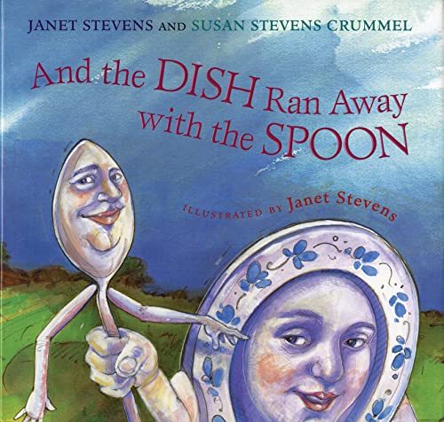 9780544668331: And the Dish Ran Away with the Spoon