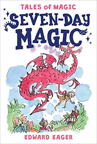 9780544671652: Seven-Day Magic (Tales of Magic)