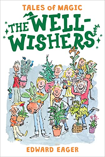 9780544671676: The Well-Wishers (Tales of Magic)