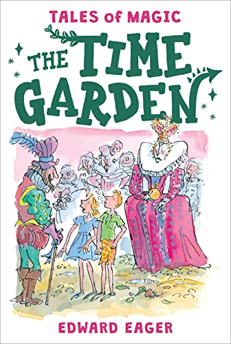 9780544671690: The Time Garden (Tales of Magic)