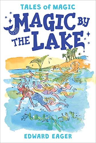 9780544671706: Magic by the Lake (Tales of Magic)