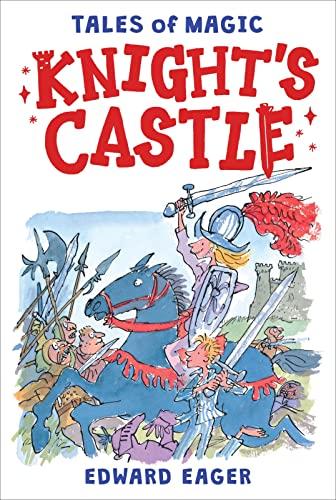 9780544671713: Knight's Castle (Tales of Magic)