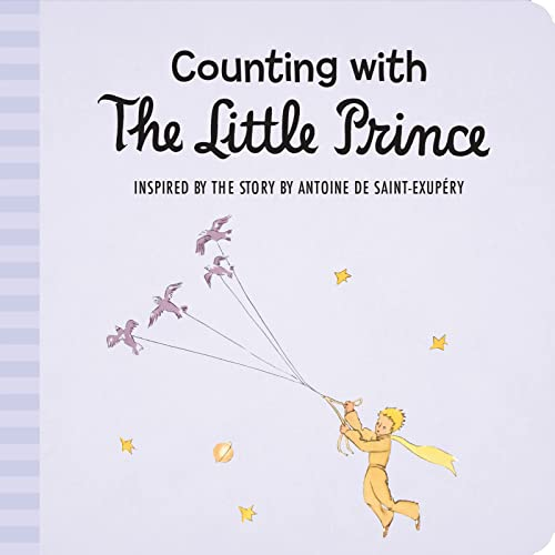 Counting with the Little Prince: Antoine de Saint-Exupery