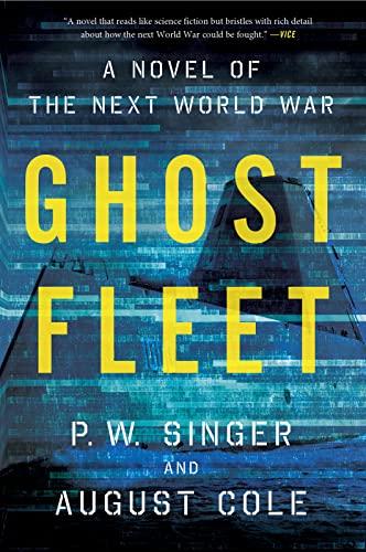 9780544705050: Ghost Fleet: A Novel of the Next World War