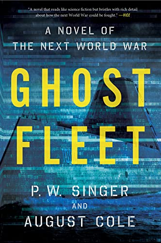 9780544705050: Ghost Fleet: A Novel of the Next World War