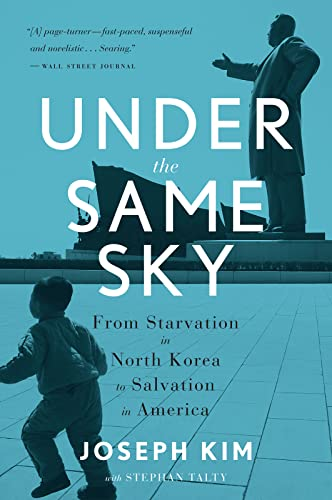 9780544705272: Under the Same Sky: From Starvation in North Korea to Salvation in America