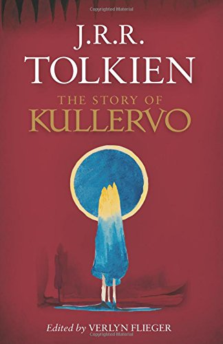 9780544706262: The Story of Kullervo