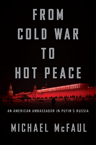 9780544716247 From Cold War To Hot Peace An American Ambassador In