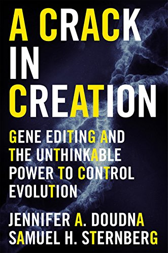 9780544716940: A Crack in Creation: Gene Editing and the Unthinkable Power to Control Evolution