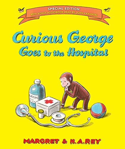 Curious George Goes to the Hospital (Special: Rey, H. A.,
