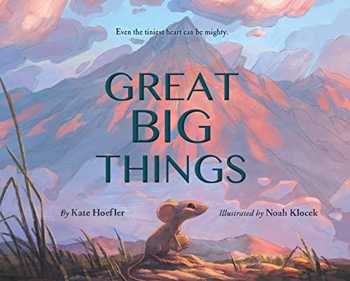 Great Big Things: Hoefler, Kate/ Klocek,
