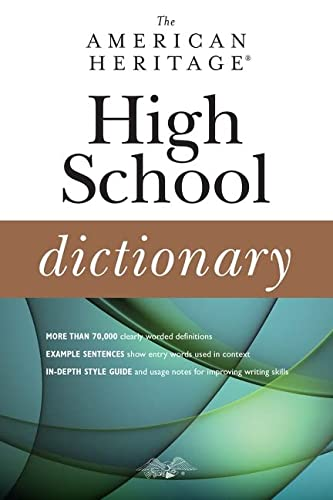 The American Heritage High School Dictionary: American Heritage Dictionaries,
