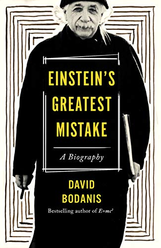 9780544808560: Einstein's Greatest Mistake: A Biography