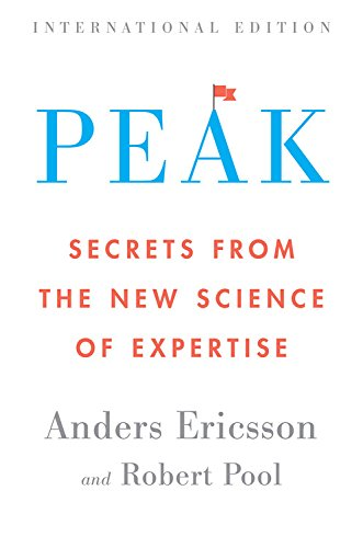 9780544809703: Peak (International Edition): Secrets from the New Science of Expertise