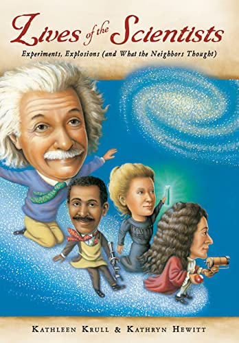 9780544810877: Lives of the Scientists: Experiments, Explosions (and What the Neighbors Thought)