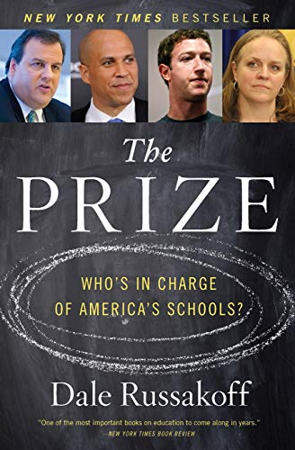 9780544810907: The Prize: Who's in Charge of America's Schools?