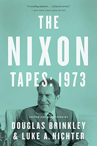 9780544811843: The Nixon Tapes: 1973