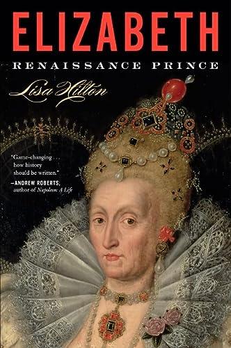 9780544811911: Elizabeth: Renaissance Prince