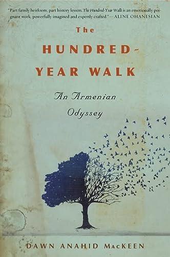 9780544811942: The Hundred-Year Walk: An Armenian Odyssey
