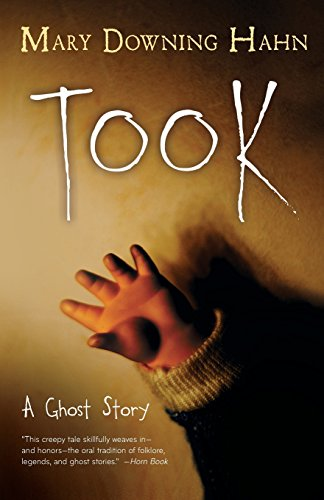 9780544813106: Took: A Ghost Story