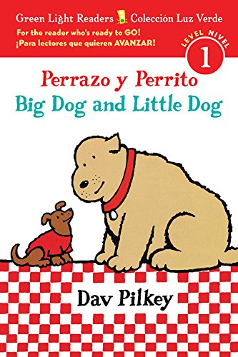 9780544813250: Perrazo y Perrito/Big Dog and Little Dog bilingual (reader) (Green Light Readers Level 1)