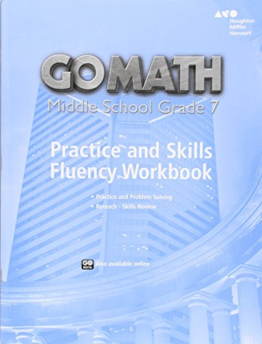 Go Math Middle School Grade 7 Practice And Skills Fluency