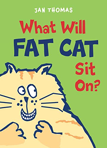 9780544850040: What Will Fat Cat Sit On? (Ready-To-Laugh Reader)