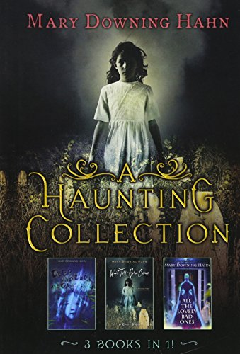 A Haunting Collection by Mary Downing Hahn: Hahn, Mary Downing
