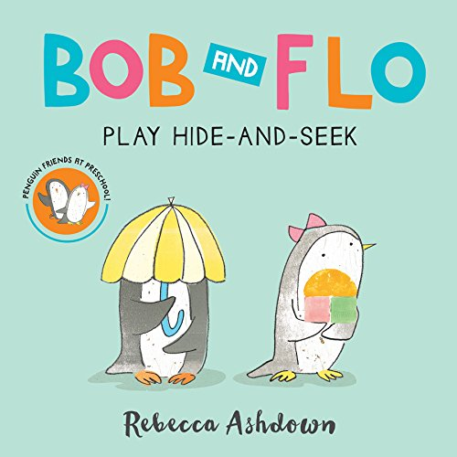 9780544859593: Bob and Flo Play Hide-and-Seek (Board Book)