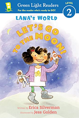 Lana's World: Let's Go to the Moon: Silverman, Erica