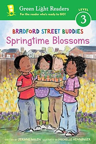 9780544873919: Bradford Street Buddies: Springtime Blossoms (Green Light Readers Level 3)