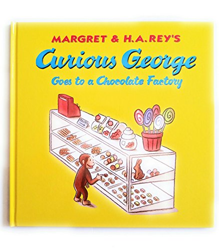 9780544920941: Curious George Goes to a Chocolate Factory (Kohl's cares)