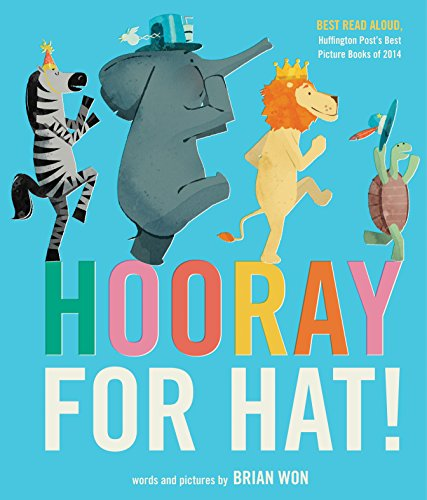 9780544930636: Hooray for Hat!