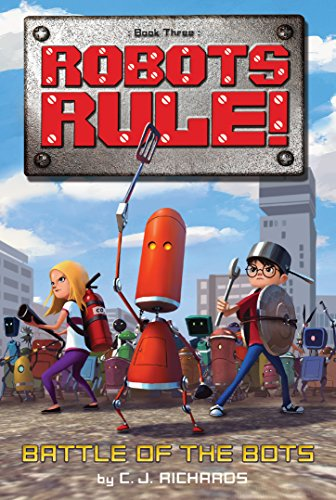 9780544935242: Battle of the Bots (Robots Rule)