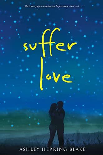 9780544936898: Suffer Love