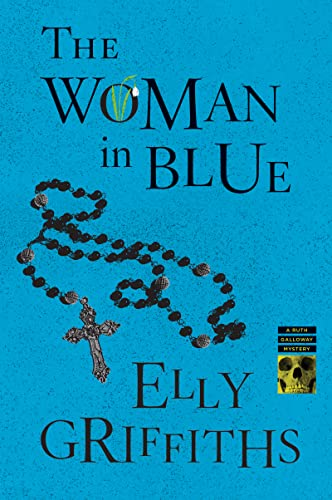 9780544947115: The Woman in Blue (Ruth Galloway Mysteries)