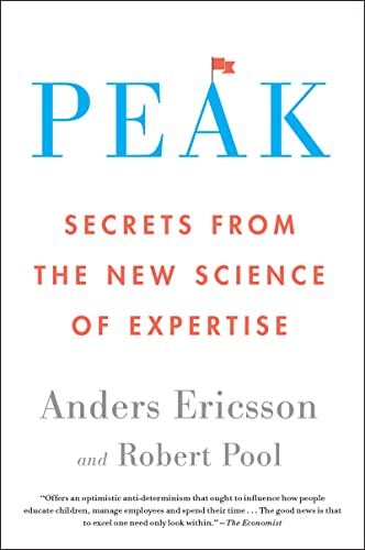 9780544947221: Anders Ericsson, E: Peak: Secrets from the New Science of Expertise