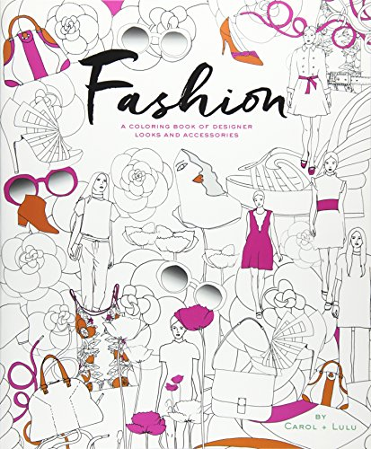 9780544986626: Fashion: A Coloring Book of Designer Looks and Accessories