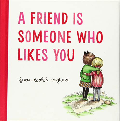 9780544999190: A Friend Is Someone Who Likes You